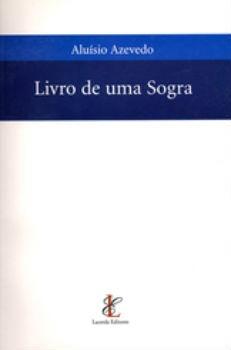 Livro De Uma Sogra - Aluisio Azevedo + Brinde