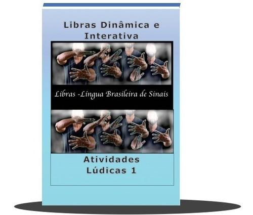 Imagem 1 de 1 de Libras Dinâmica E Interativa -  Livro Atividades Lúdicas