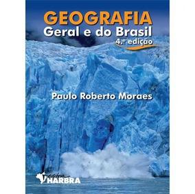 Geografia Geral E Do Brasil - Ensino Médio - Vol.
