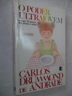 * O Poder Ultra Jovem - Carlos Drummon Andrade - Livro
