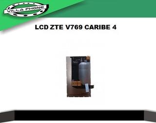 Lcd Pantalla Zte V769 Caribe 4 Villa Phone