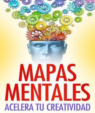 Mapas Mentales Acelera Tu Creatividad