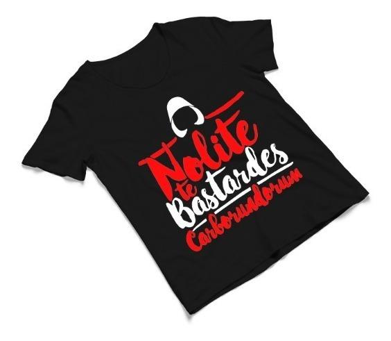 Camiseta Babylook Nolite Te Bastardes Conto Aia Série Tv