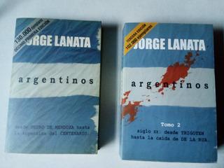 Jorge Lanata Argentinos Tomos 1 Y 2 **nuevos**