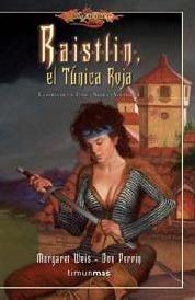 Libro - La Forja De Un Tãºnica Negra 4. Raistlin, El Tãºnica