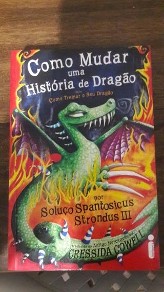 Como Mudar A História De Um Dragão