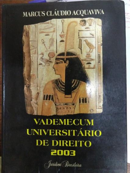 Vademecum Universitario De Direito - 2003 Marcus Acquaviva