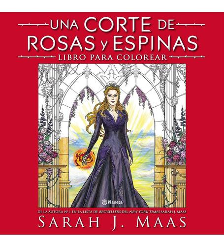 Imagen 1 de 3 de Una Corte De Rosas Y Espinas. Libro Para Colorear