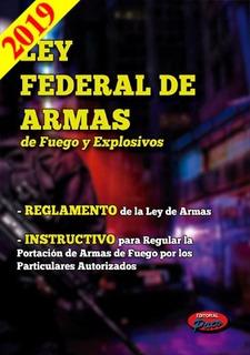 Ley Federal De Armas De Fuego Y Explosivos 2019