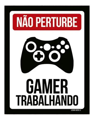 Placa Decorativa Criativa Gamer Trabalhando Controle Xb