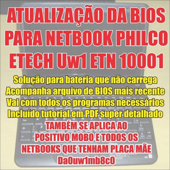Bios Netbook Etn10001 Uw1 Mobo 3020 Solução Carga Bateria