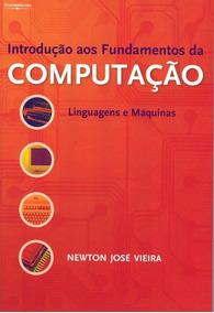 Introdução Aos Fundamentos Da Computação - Linguagens E