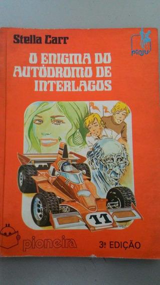 Livro O Enigma Do Autódromo De Interlagos - 1982