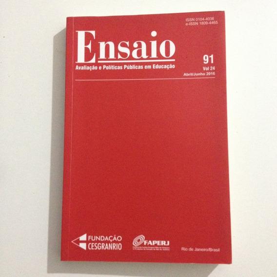 Livro Ensaio Avaliação E Políticas Publicas Em Educação 91 .