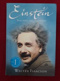 Livro: Einstein - Sua Vida, Seu Universo - Walter Isaacson