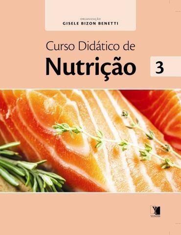 Livro Curso Didático De Nutrição - Volume 3