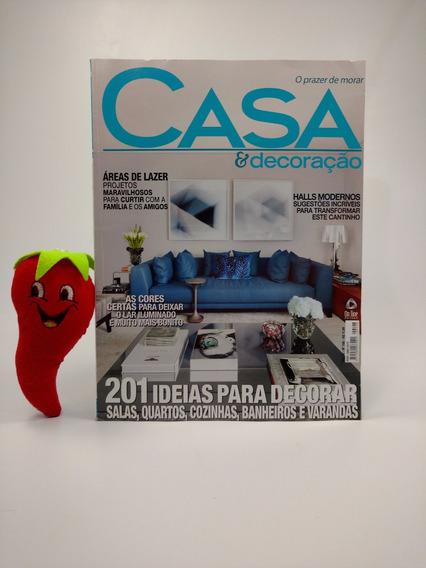 Revista Casa & Decoração 201 Idéias Para Decorar (loja Do Zé