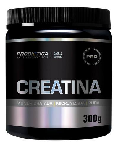 Promoção Creatina Pura 300g Probiótica