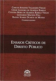 Ensaios Críticos De Direito Público - Ed.1ª/2015
