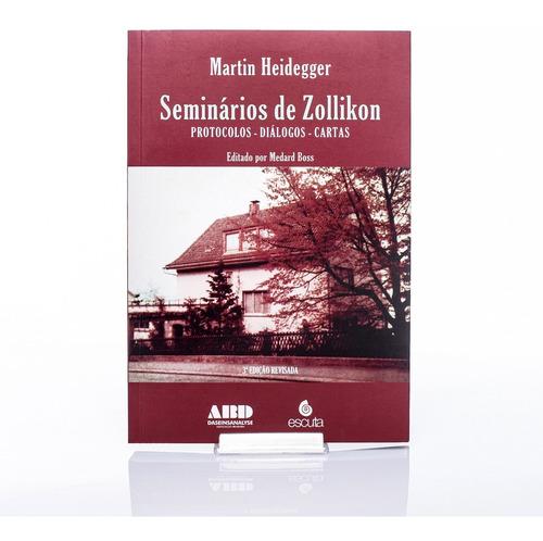 Imagem 1 de 5 de Livro Seminários De Zollikon: Protocolos - Diálogos - Cartas