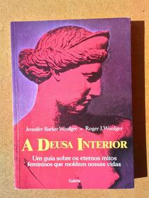 Frete Grátis Livro A Deusa Interior Jennifer Barker