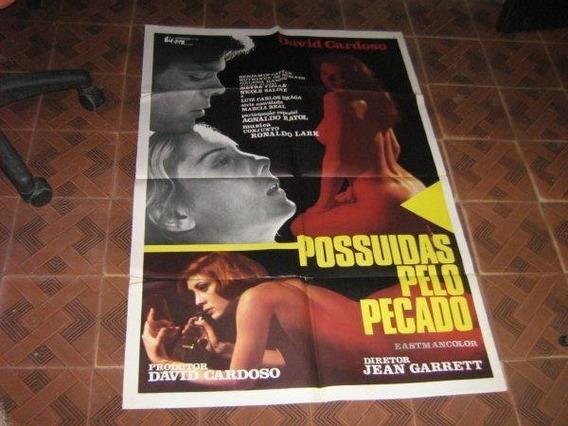 Cartaz De Cinema Original David Cardoso Possuida Pelo Pecado