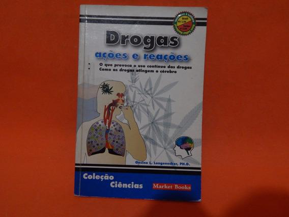Livro - Drogas Ações E Reações - Gesina L. Longenecker