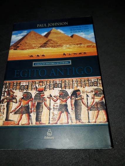 Livro Paul Johnson - Egito Antigo Coleção História Ilustrada