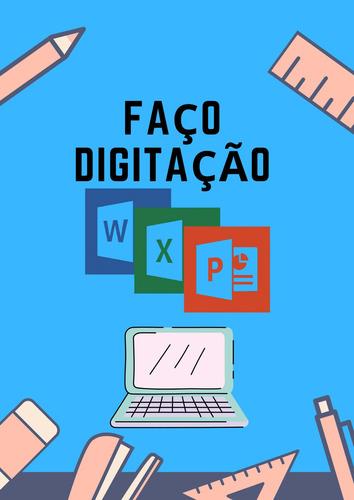 Imagem 1 de 1 de Faço Digitação(word,planilhas E Slides)
