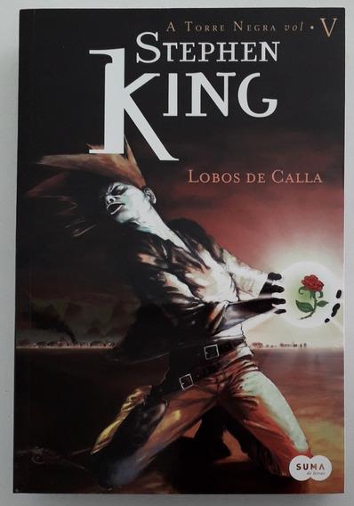 A Torre Negra 5: Lobos De Calla - Stephen King