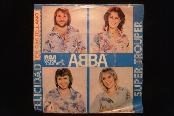 Abba Felicidad/super Trouper Vinilo 7 Simple Original 1980