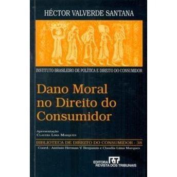 Dano Moral No Direito Do Consumidor Héctor Valverde Santana