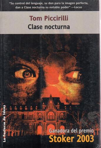 Clase Nocturna - Piccirilli - La Factoria