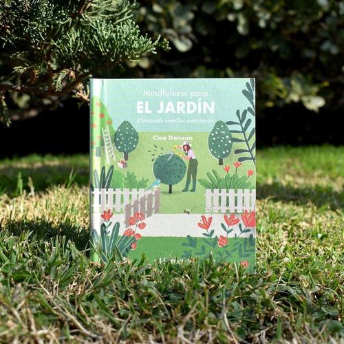 Imagen 1 de 3 de Mindfulness Para El Jardin - Clea Danaa