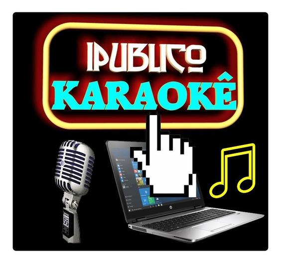 Ipublico Karaokê 2019! Versão Usb - Cante Muito Mais Dj 12x