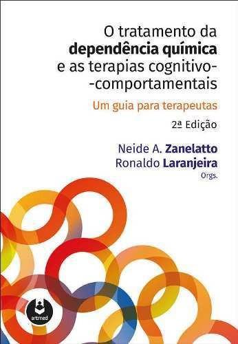 Livro - O Tratamento Da Dependência Química E As Terapias