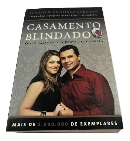 Casamento Blindado Renato E Cristiane Cardoso 270 Paginas