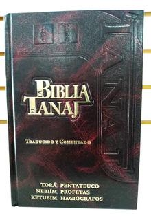 El Tanaj (la Biblia) Traducido Y Comentado Tapa Dura