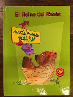 El Reino Del Revés - M. E. Walsh - Nuevo