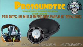 Parlante Jbl M115-8 Americanos Pareja 15 Re / Prosoundtec
