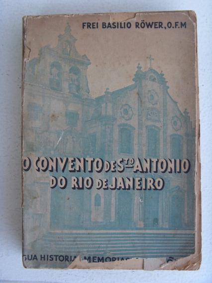 O Convento De Santo Antônio Do Rio De Janeiro Vozes Ano 1937