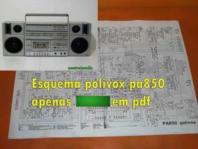 Esquema Polivox Pa850 Pa 850 Em Pdf Via Email