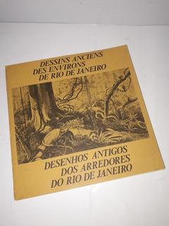 Dessins Anciens Des Environs De Rio De Janeiro - Desenhos An