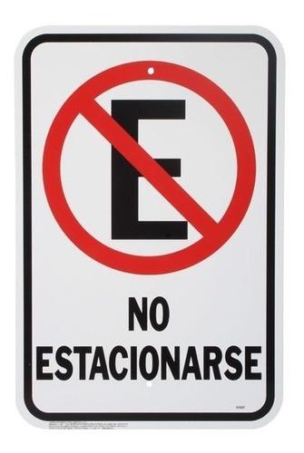 Imagen 1 de 1 de Letrero De Plastico De  No Estacionarse  21.5x31.5 Cm