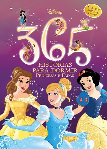 Disney - 365 Histórias Para Dormir - Princesas E Fadas