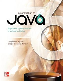 Libro Programación En Java 6 / Luis Joyanes / Mcgraw Hill