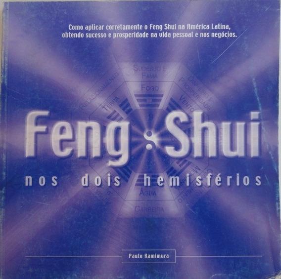 Livro- Feng Shui -nos Dois Hemisférios - Raridade- +brinde