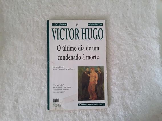 Livro Victor Hugo - O Último Dia De Um Condenado À Morte