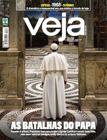 Revista Veja #2563 - 03/01/2019 - As Batalhas Do Papa