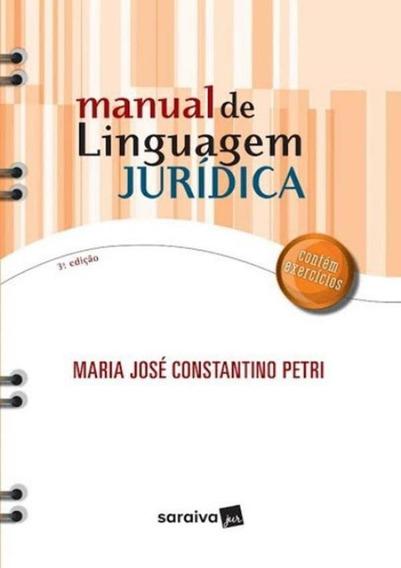 Manual De Linguagem Juridica - 3ª Ed